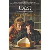 Toast: The Story of a Boy's Hungerby Nigel Slater
