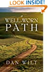 A Well-Worn Path: Thirty-One Daily Re...