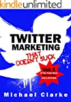 Twitter Marketing That Doesn't Suck -...
