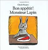 Bon app�tit ! Monsieur Lapin