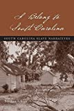 img - for I Belong to South Carolina: South Carolina Slave Narratives Paperback - May 30, 2010 book / textbook / text book