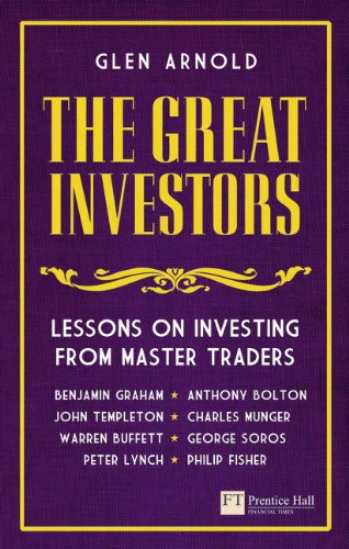 The Great Investors:Lessons on Investing from Master Traders (Financial Times Series)