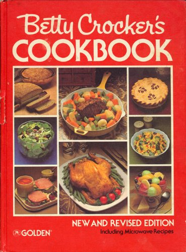 Betty Crocker'S Cookbook: New And Revised Edition Including Microwave Recipes (Tenth Printing, 1983), Isbn 0307098222