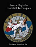 img - for Power Hapkido Essential Techniques book / textbook / text book