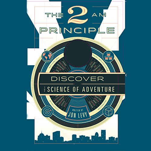 the-2-am-principle-discover-the-science-of-adventure