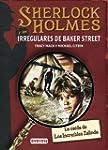 SHERLOCK HOLMES y los irregulares de...