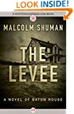 The Levee: A Novel of Baton Rouge