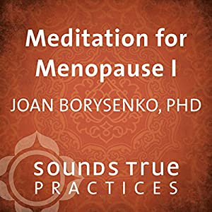 Meditation for Menopause, Vol. I Speech