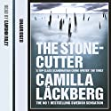 The Stonecutter Audiobook by Camilla Läckberg Narrated by Eamonn Riley
