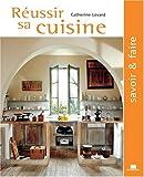 echange, troc Catherine Levard - Réussir sa cuisine