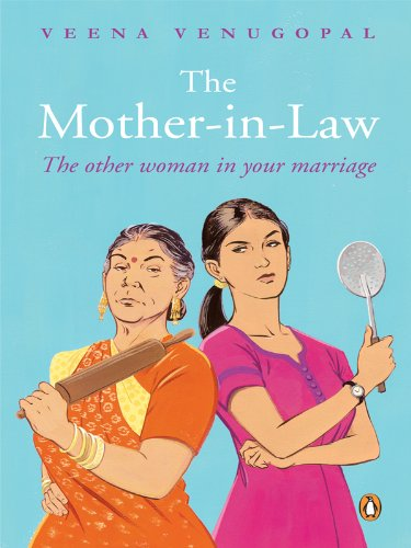 Veena Venugopal - The Mother-in-Law: The Other Woman in Your Marriage