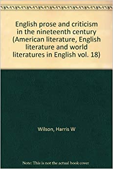 english critical essays nineteenth century English critical essays nineteenth century selected and edited by edmund d jones (oxford world`s classics volume 206) [jones edmund d] on amazoncom free shipping on qualifying.