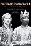 Players of Shakespeare 6: Essays in the Performance of Shakespeare's History Plays