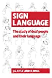 img - for Sign Language: The Study of Deaf People and their Language book / textbook / text book