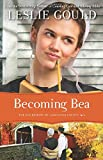 Becoming Bea (The Courtships of Lancaster County) (Volume 4)