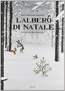 albero di Natale: Hans Christian Andersen, Marc Boutavant, Elena