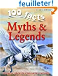 100 Facts on Myths and Legends