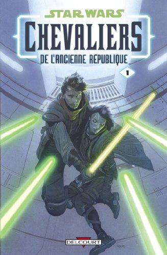 John Jackson Miller - Star Wars - Chevaliers de l'Ancienne République 1:Il y a bien longtemps