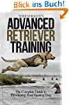 Tom Dokken's Advanced Retriever Training