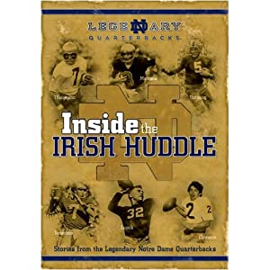 Inside the Irish Huddle: Stories from ND Quarterbacks TM0211
