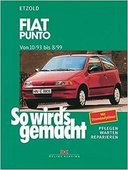 So wird's gemacht, Bd.92, Fiat Punto ab 10/93: Hans-Rüdiger Etzold