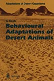 img - for Behavioural Adaptations of Desert Animals (Adaptations of Desert Organisms) book / textbook / text book
