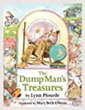 The Dump Man's Treasures