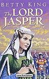 img - for The Lord Jasper (Ulverscroft Romance) book / textbook / text book