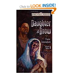 Daughter of the Drow (Forgotten Realms: Starlight and Shadows, Book 1) by Elaine Cunningham