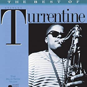 The Best Of Stanley Turrentine
