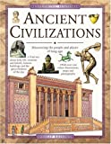 Ancient Civilizations: Discovering the People and Places of Long Ago (Exploring History)