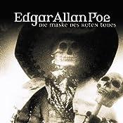 Die Maske des roten Todes (Edgar Allan Poe 4) | Edgar Allan Poe