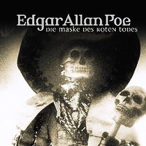 Die Maske des roten Todes (Edgar Allan Poe 4) Hörspiel