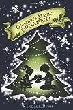 img - for Gabriel's Magic Ornament book / textbook / text book