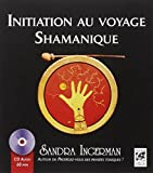 Initiation au voyage Shamanique (1CD audio)