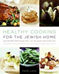 Healthy Cooking For The Jewish Home:...