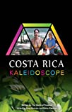 img - for Costa Rica Kaleidoscope book / textbook / text book