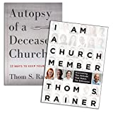 img - for Thom S. Rainer Set - I Am a Church Member: Discovering the Attitude that Makes the Difference , Autopsy of a Deceased Church: 12 Ways to Keep Yours Alive book / textbook / text book