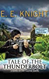 Tale of the Thunderbolt (Vampire Earth Series)