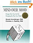 Mind Over Mood: A Cognitive Therapy T...
