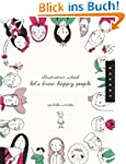 Illustration School: Let's Draw Happy...
