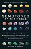 img - for Gemstones of the World: Newly Revised Fifth Edition by Schumann, Walter Published by Sterling 5th (fifth) edition (2013) Hardcover book / textbook / text book