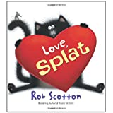Love, Splat (Splat the Cat) ~ Rob Scotton