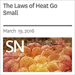 The Laws of Heat Go Small | Andrew Grant