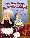 Mrs. Greenberg's Messy Hanukkah