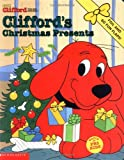 Sonali Fry Clifford's Christmas Presents (Clifford the Big Red Dog)