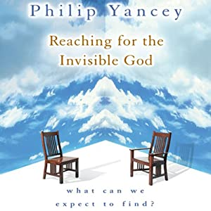 Reaching for the Invisible God Audiobook