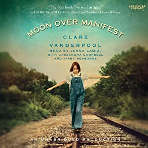 Moon Over Manifest | [Clare Vanderpool]