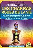 Les chakras, roues de la vie
