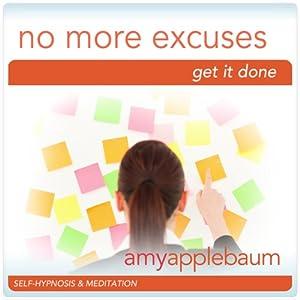 No More Excuses (Self-Hypnosis & Meditation) Speech